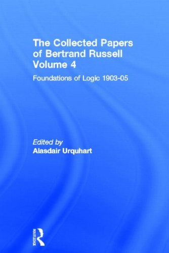 9780415094061: The Collected Papers of Bertrand Russell. Volume 4: Foundations of Logic 1903-05