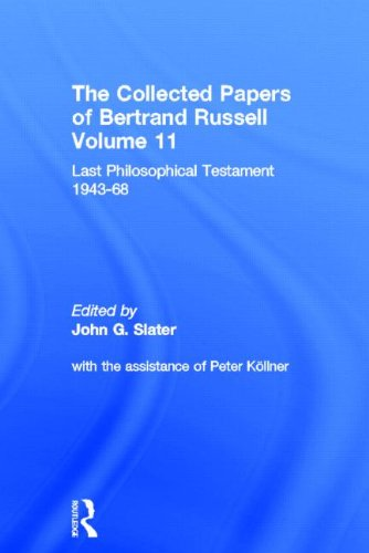 9780415094092: The Collected Papers of Bertrand Russell, Volume 11: Last Philosophical Testament 1947-68