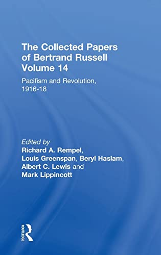 9780415094108: The Collected Papers of Bertrand Russell, Volume 14: Pacifism and Revolution, 1916-18