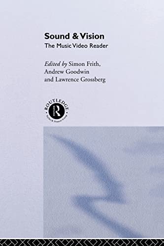 9780415094313: Sound and Vision: The Music Video Reader