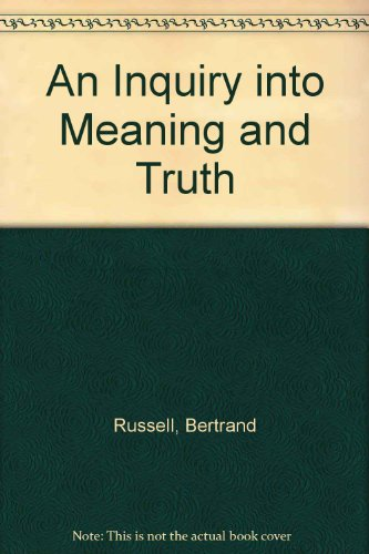 9780415094382: An Inquiry into Meaning and Truth