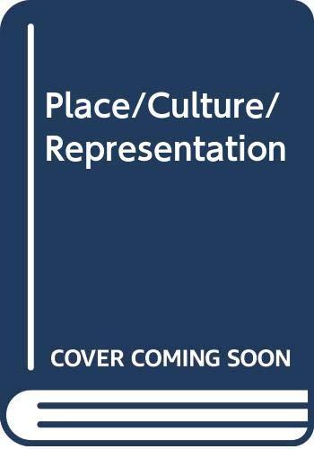 9780415094504: Place/Culture/Representation