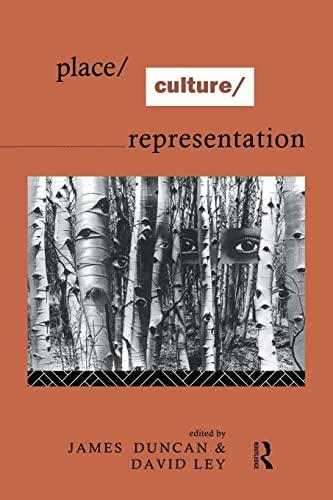9780415094511: Place/Culture/Representation