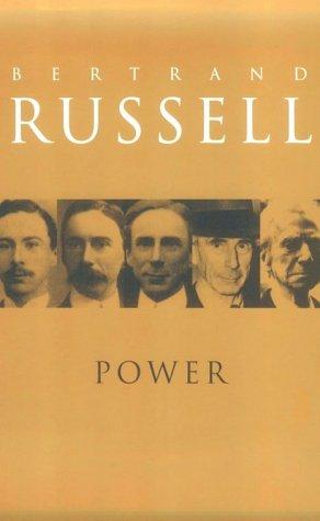 Power : A New Social Analysis: Bertrand Russell