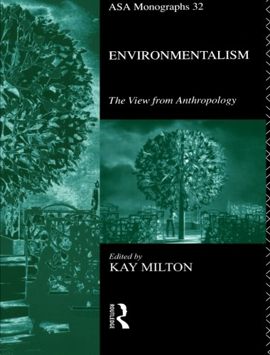 9780415094757: Environmentalism: The View from Anthropology (ASA Monographs)