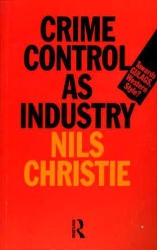 9780415094788: Crime Control as Industry: Towards Gulags, Western Style?