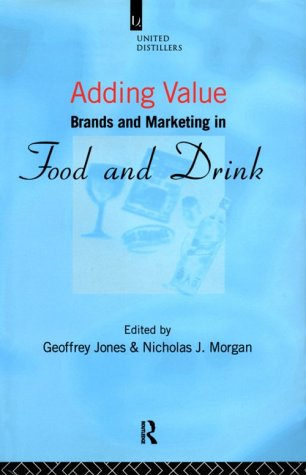 9780415095167: Adding Value: Brands and Marketing in Food and Drink
