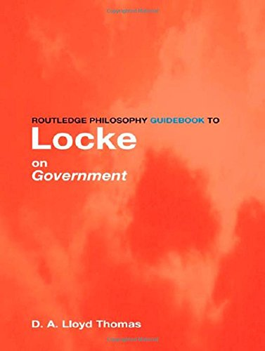 9780415095341: Routledge Philosophy GuideBook to Locke On Government (Routledge Philosophy Guidebooks)