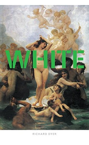 9780415095365: White: Essays on Race and Culture
