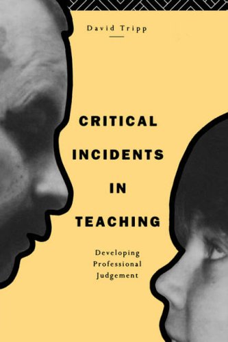 9780415095433: Critical Incidents in Teaching: Developing Professional Judgement