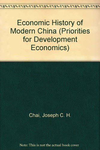 9780415095679: Economic History of Modern China (Priorities for Development Economics)
