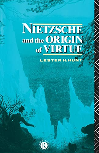 9780415095808: Nietzsche and the Origin of Virtue (Routledge Nietzsche Studies)