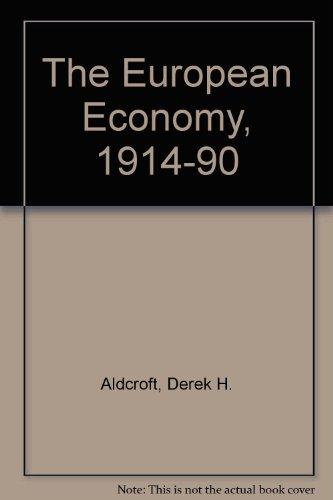 9780415095877: EUROPEAN ECONOMY 1914 1990