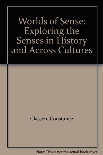 9780415095952: Worlds of Sense: Exploring the Senses in History and Across Cultures