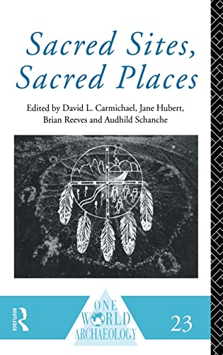 Sacred Sites, Sacred Places One World Archaeology