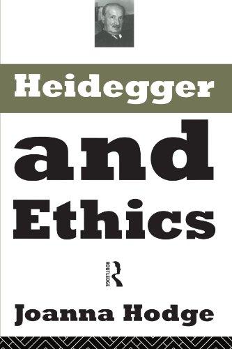 Heidegger and Ethics: Hodge, Joanna