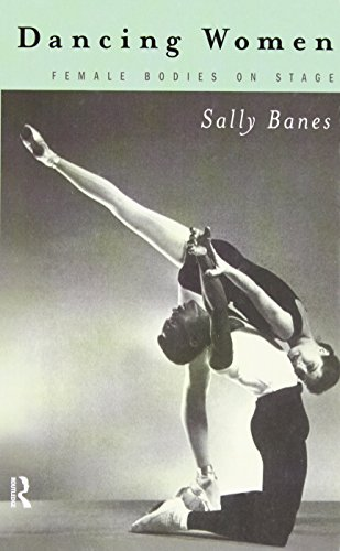 9780415096713: Dancing Women: Female Bodies Onstage