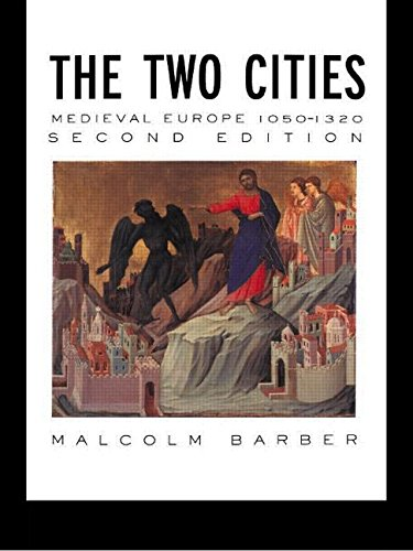 9780415096829: The Two Cities: Medieval Europe 1050–1320