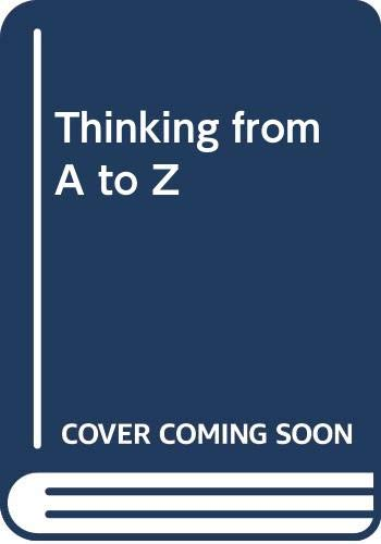 9780415096850: Thinking from A to Z