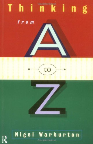 9780415096867: Thinking from A to Z