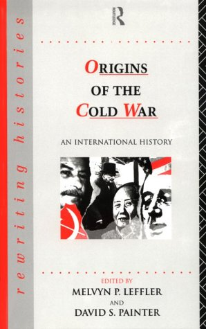 9780415096942: Origins of the Cold War: An International History (Rewriting Histories)