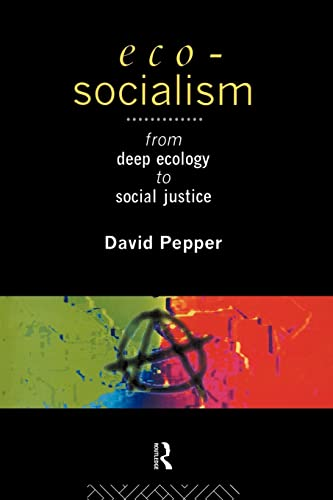 9780415097192: Eco-Socialism: From Deep Ecology to Social Justice