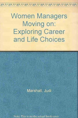 9780415097383: Women Managers Moving on: Exploring Career and Life Choices