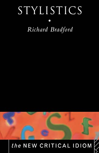 Stylistics: Richard Bradford