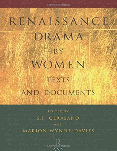 9780415098076: Renaissance Drama by Women: Texts and Documents