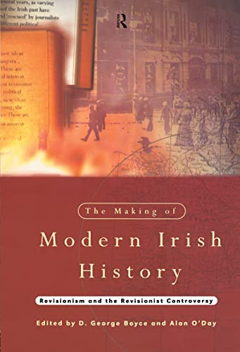 9780415098199: The Making of Modern Irish History: Revisionism and the Revisionist Controversy