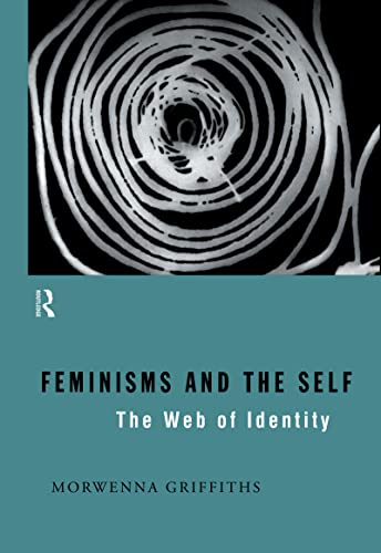 9780415098205: Feminisms and the Self: The Web of Identity