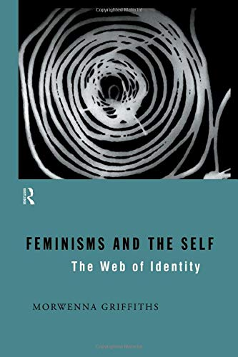 9780415098212: Feminisms and the Self: The Web of Identity