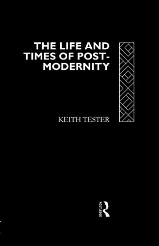 9780415098328: The Life and Times of Post-Modernity