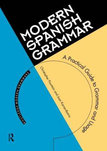 9780415098458: Modern Spanish Grammar: A Practical Guide (Routledge Modern Grammar)