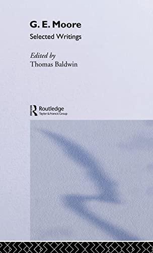 9780415098533: G.E. Moore: Selected Writings