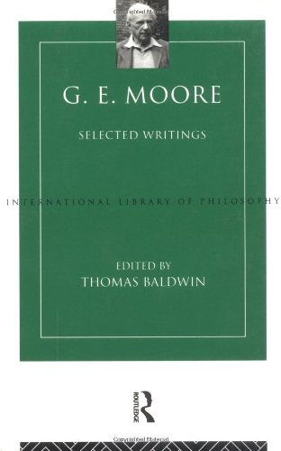 9780415098540: G. E. Moore: Selected Writings (International Library of Philosophy)