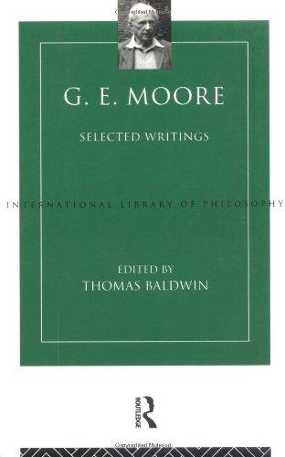9780415098540: G E Moore:Selected Writings