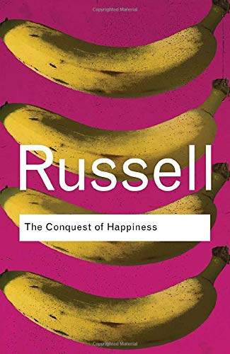 The Conquest of Happiness: Bertrand Russell
