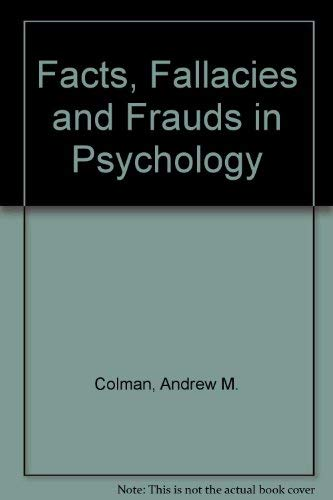 9780415098717: Facts, Fallacies and Frauds in Psychology