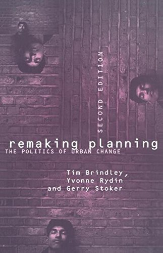 9780415098748: Remaking Planning: The Politics of Urban Change: Politics of Urban Change in the Thatcher Years