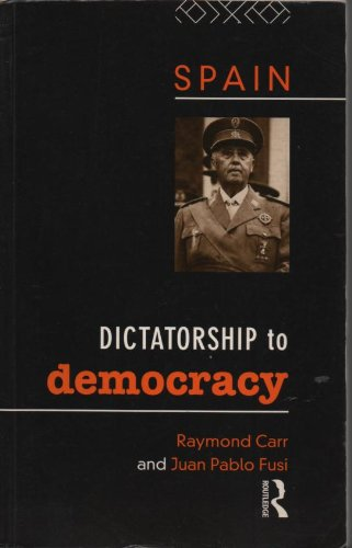 9780415098830: Spain: Dictatorship to Democracy