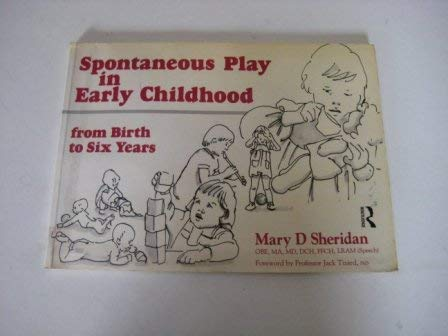 Spontaneous Play in Early Childhood (9780415098847) by Mary D. Sheridan