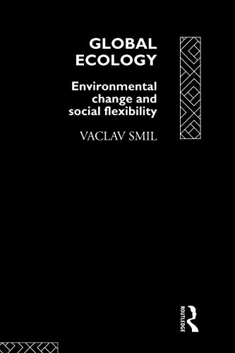 9780415098861: Global Ecology: Environmental Change and Social Flexibility