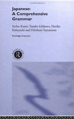 9780415099196: Japanese: A Comprehensive Grammar (Routledge Comprehensive Grammars)