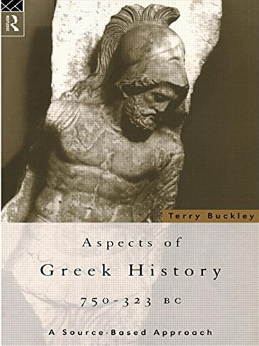 9780415099585: Aspects of Greek History 750–323BC: A Source-Based Approach