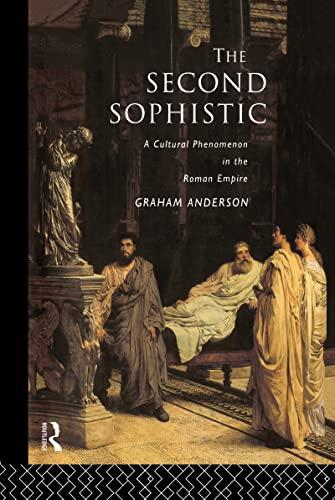 9780415099882: The Second Sophistic: A Cultural Phenomenon in the Roman Empire