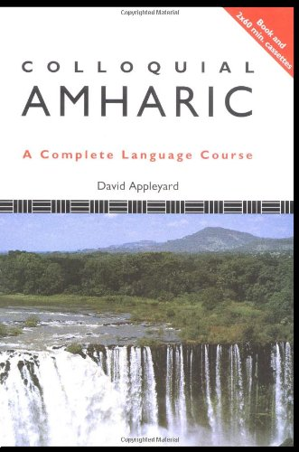 9780415100052: Colloquial Amharic (Colloquial Series)