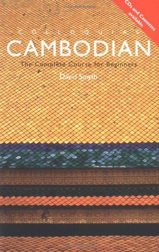 9780415100069: Colloquial Cambodian: The Complete Course for Beginners (Colloquial Series (Book Only))