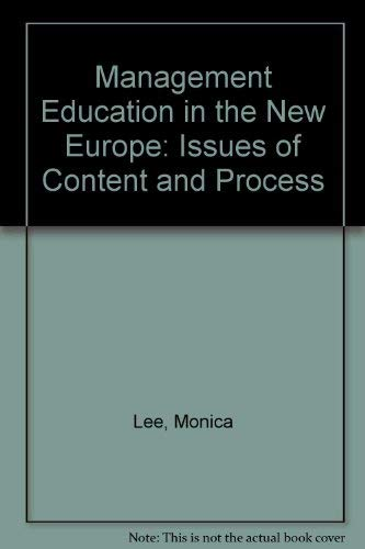 9780415100137: Management Education in the New Europe: Issues of Content and Process