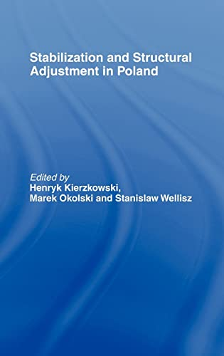 9780415100243: Stabilization and Structural Adjustment in Poland